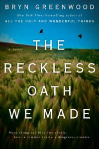 Cover of The Reckless Oath We Made. Title superimposed on a photo of a prairie landscape.
