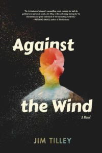 Cover of Against the Wind by Jim Tilley