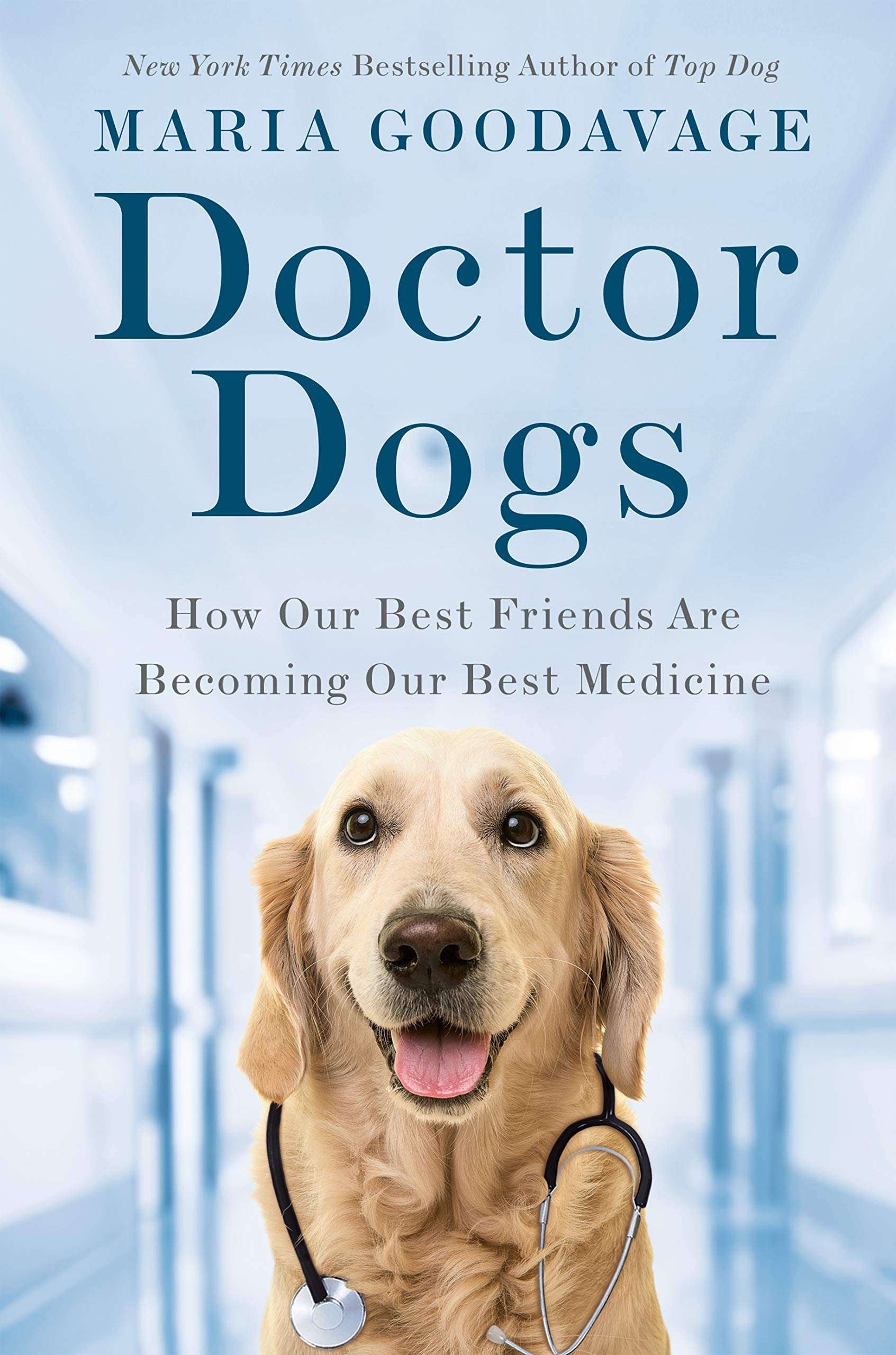 Cover of Doctor Dogs, with photo of golden retriever wearing stethoscope.