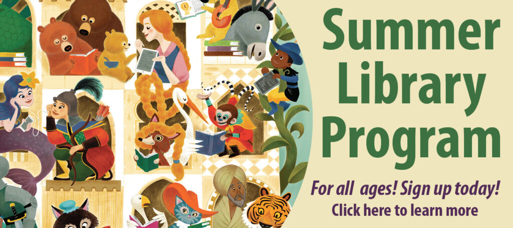 Summer Library Program - Click here to learn more