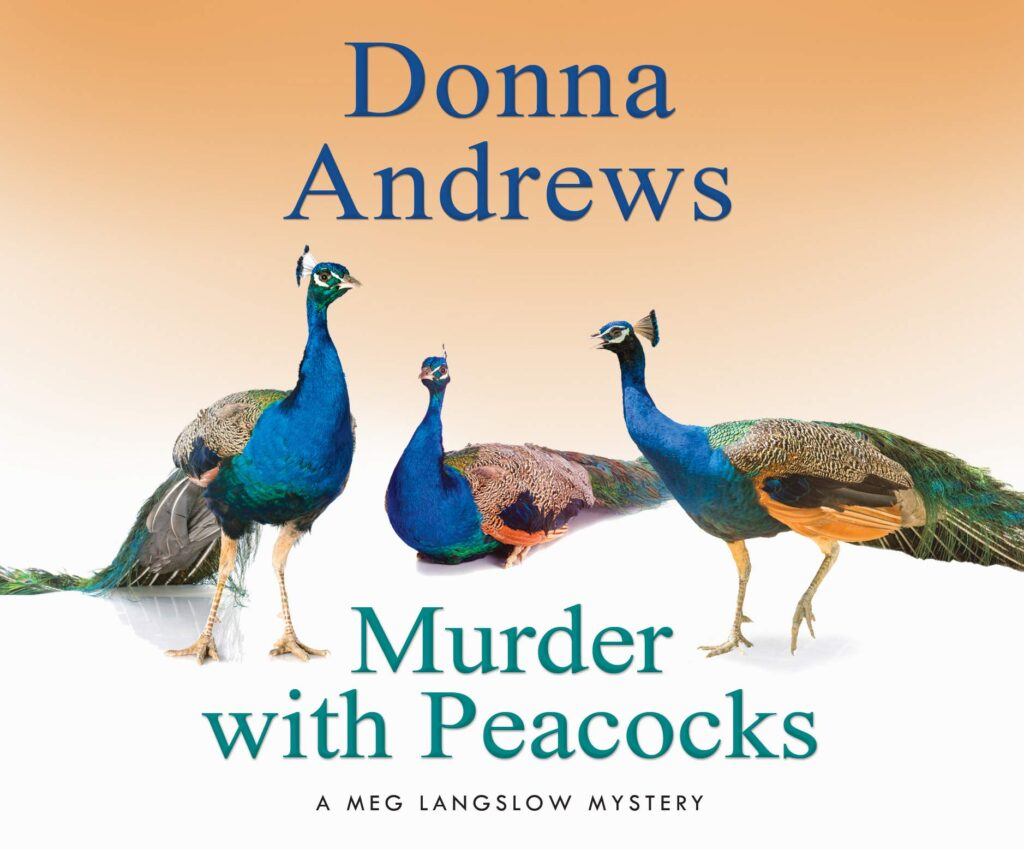"Cover of ""Murder with Peacocks"" by Donna Andrews"