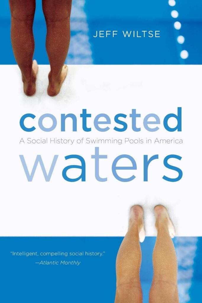 "Cover of ""Contested Waters,"" by Jeff Wiltse."