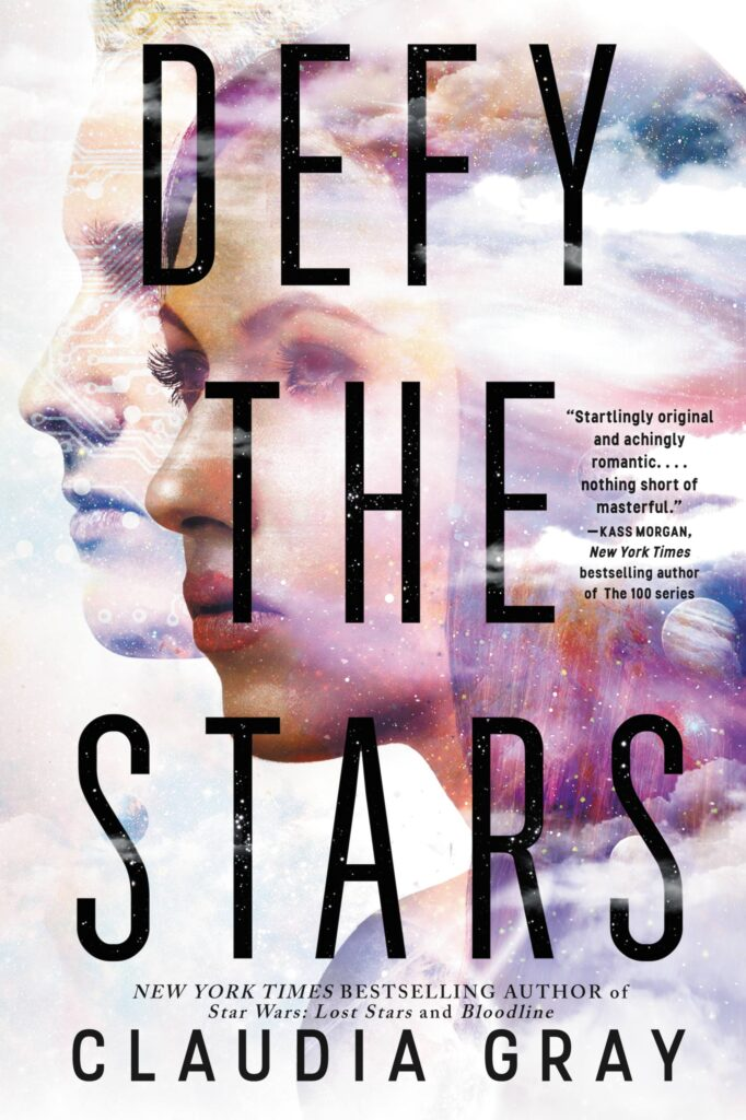 Cover of Defy the Stars by Claudia Gray
