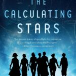 Cover of The Calculating Stars by Mary Robinette Kowal