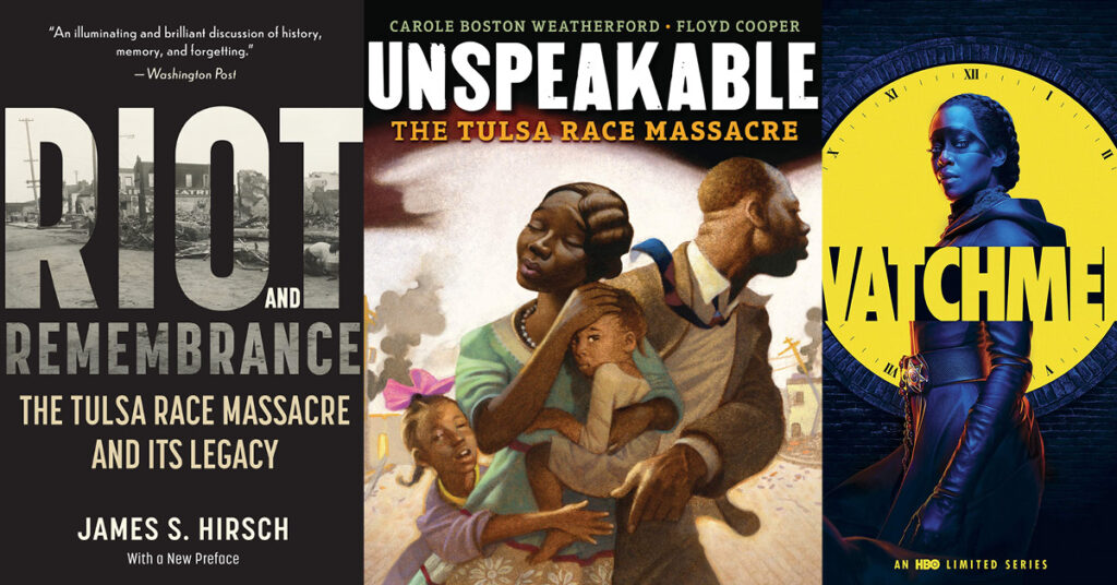"""Covers of """"Riot and Remembrance,"""" """"Unspeakable: The Tulsa Race Massacre,"""" and """"Watchmen,"""" the HBO limited series."""